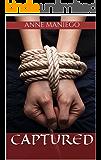 Captured: A Kidnap Romance