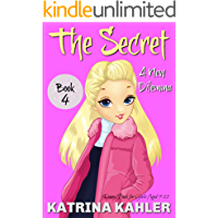 THE SECRET - Book 4: A New Dilemma: (Diary Book for Girls Aged 9 - 12)