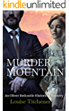 Murder Mountain: An Oliver Redcastle Historical Mystery (Redcastle Mysteries Book 5)
