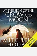 At the Sign of the Crow and Moon: A Sorcery Ascendant Prequel Novella Audible Audiobook