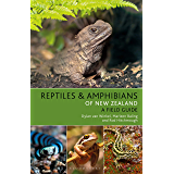 Reptiles and Amphibians of New Zealand (English Edition)