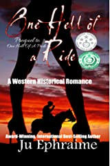 One Hell Of A Ride: A Western Historical Romance Kindle Edition