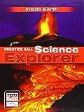 Prentice Hall Science Explorer: Inside Earth