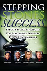 Stepping Stones to Success Kindle Edition