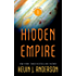 Hidden Empire: The Saga of Seven Suns - Book 1