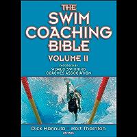 The Swim Coaching Bible: Volume II