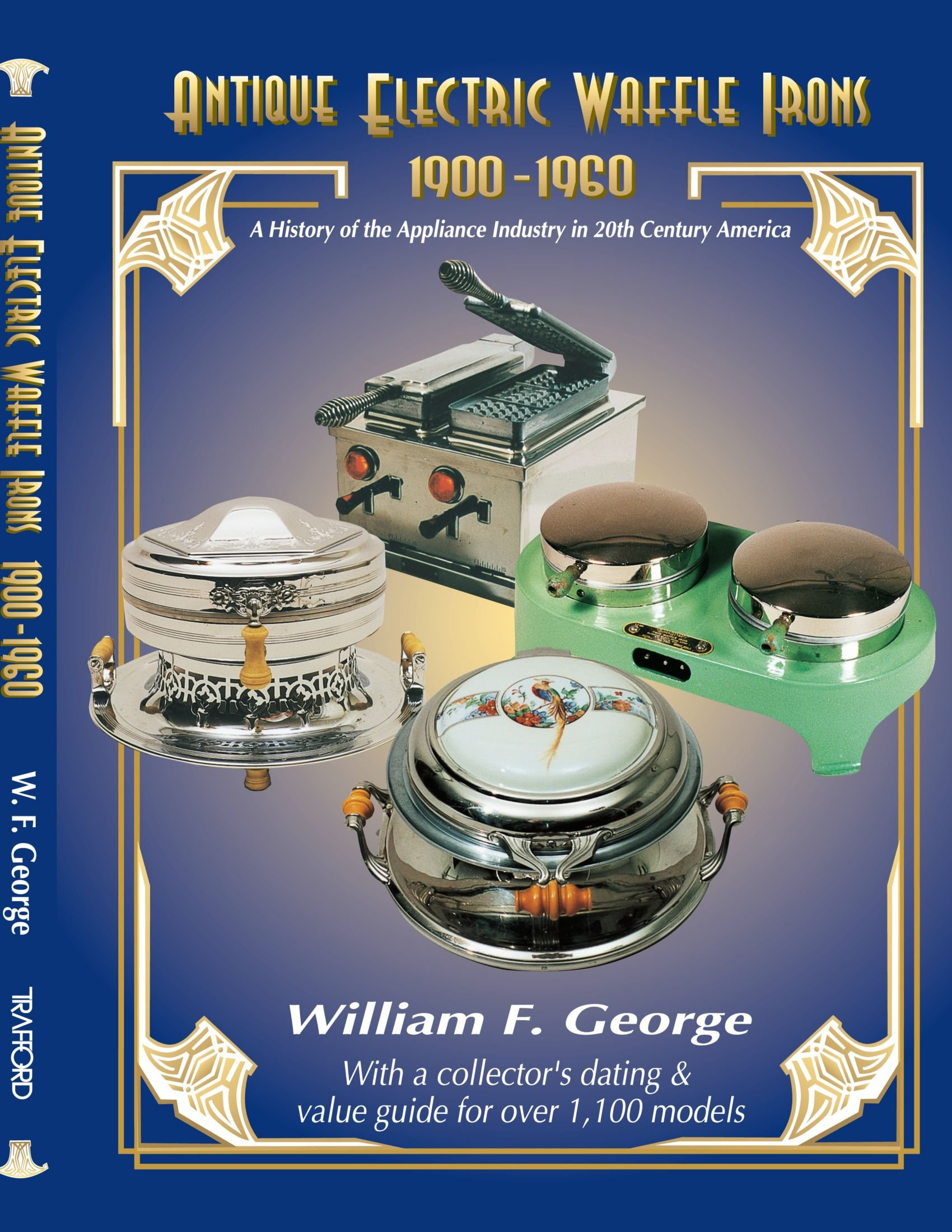 Download Antique Electric Waffle Irons 1900-1960: A History of the Appliance Industry in 20th Century America pdf epub