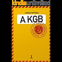 A KGB e a desinformação soviética: Uma visão em primeira mão