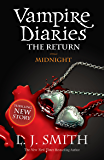 The Vampire Diaries: Midnight: Book 7: 3/3 (The Vampire Diaries: The Return)