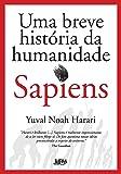 Sapiens. Uma Breve História da Humanidade - Capa Dura