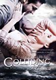 Colliding Storms (The MSA Trilogy #3)