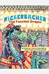Nickerbacher, The Funniest Dragon Paperback