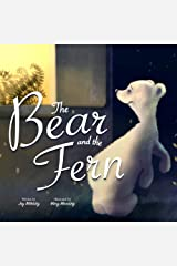The Bear and the Fern Hardcover