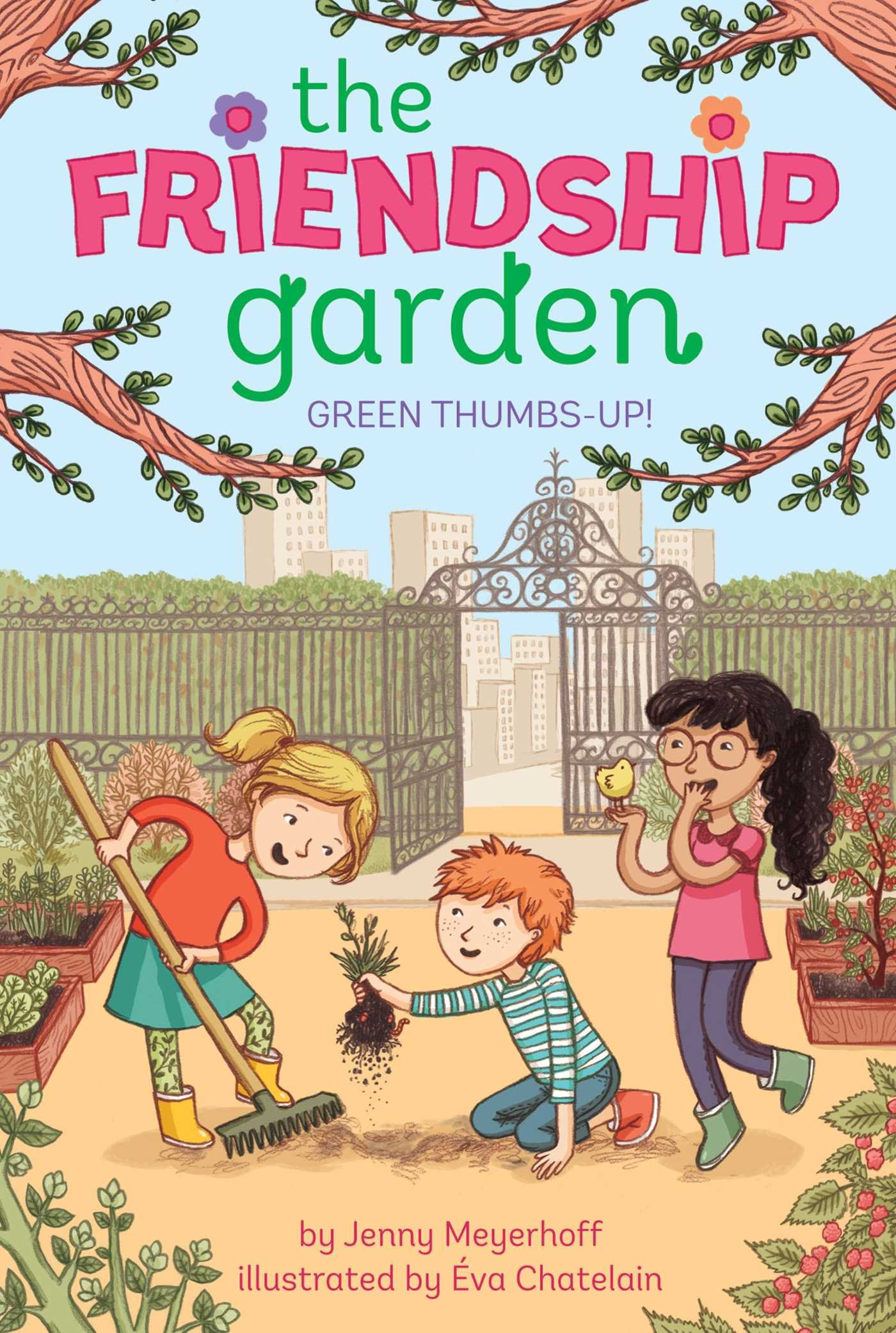 Green Thumbs Up! (The Friendship Garden): Jenny Meyerhoff, Éva Chatelain:  9781481439046: Amazon.com: Books