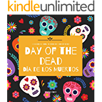 Day of the Dead - Día de Los Muertos: Day of the Dead : A Bilingual Book for Kids in English and Spanish (Around the…