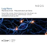 "Nono: Risonanze erranti - Post-prae-ludium No. 1, ""per Donau"""