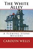 The White Alley: A Fleming Stone Mystery