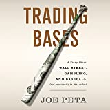 Trading Bases: A Story About Wall Street, Gambling, and Baseball
