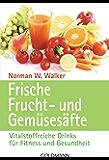 Frische Frucht- und Gemüsesäfte: Vitalstoffreiche Drinks für Fitness und Gesundheit
