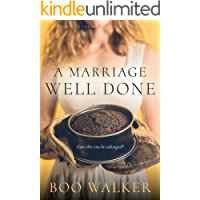 A Marriage Well Done (English Edition)