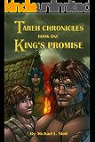 Tareh Chronicles: King's Promise
