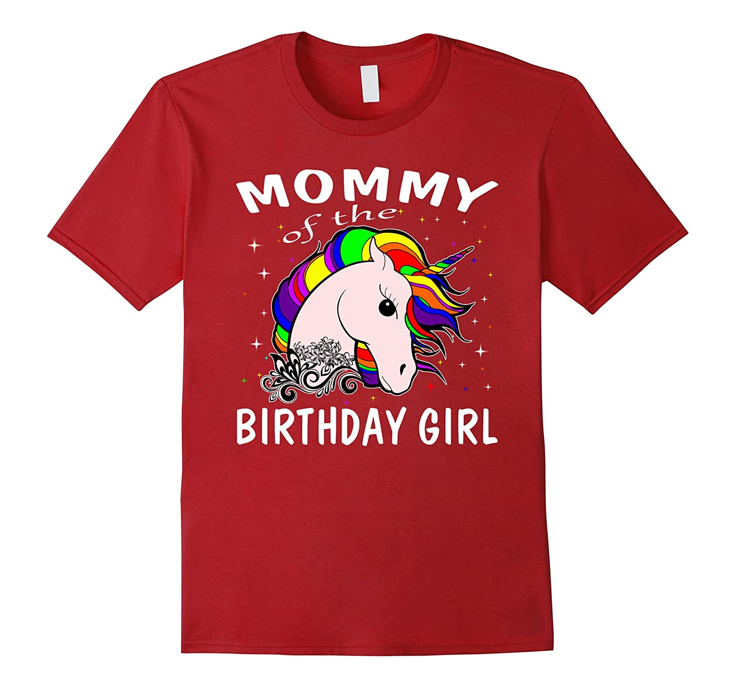 Mommy Of The Birthday Girl Unicorn T Shirts Gifts Mom Mother Ah My Shirt