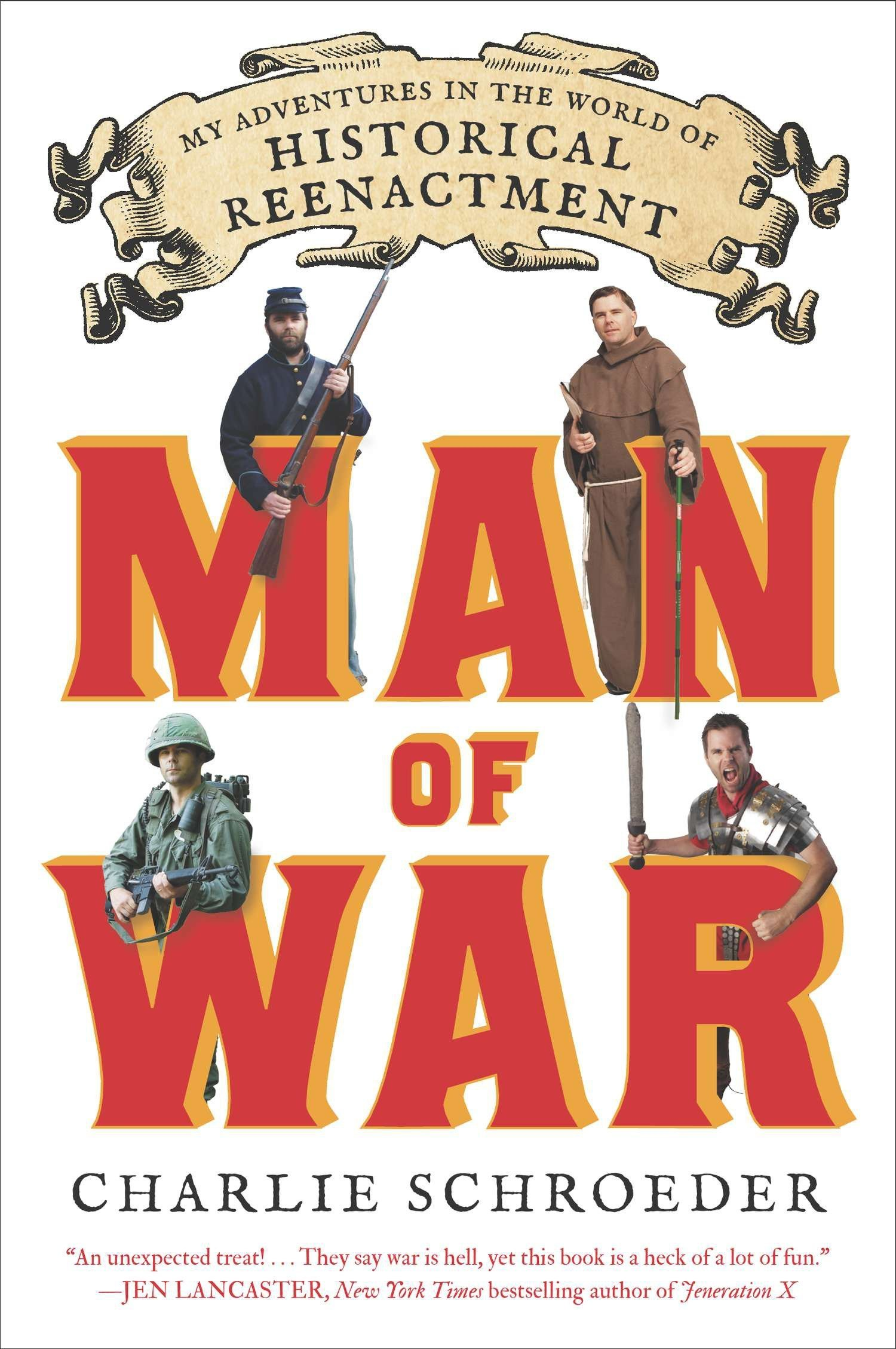 Download Man of War: My Adventures in the World of Historical Reenactment PDF