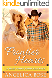 Frontier Hearts: A Mail Order Bride Romance