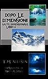Dopo Le Dimensioni (Salto Dimensionale Vol. 4)