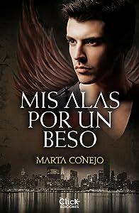 Mis alas por un beso (Spanish Edition)