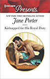 Kidnapped for His Royal Duty (Stolen Brides)