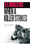 When A Killer Strikes: The 8th DI Dylan novel