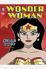 Wonder Woman: An Origin Story (DC Super Heroes Origins) Kindle Edition