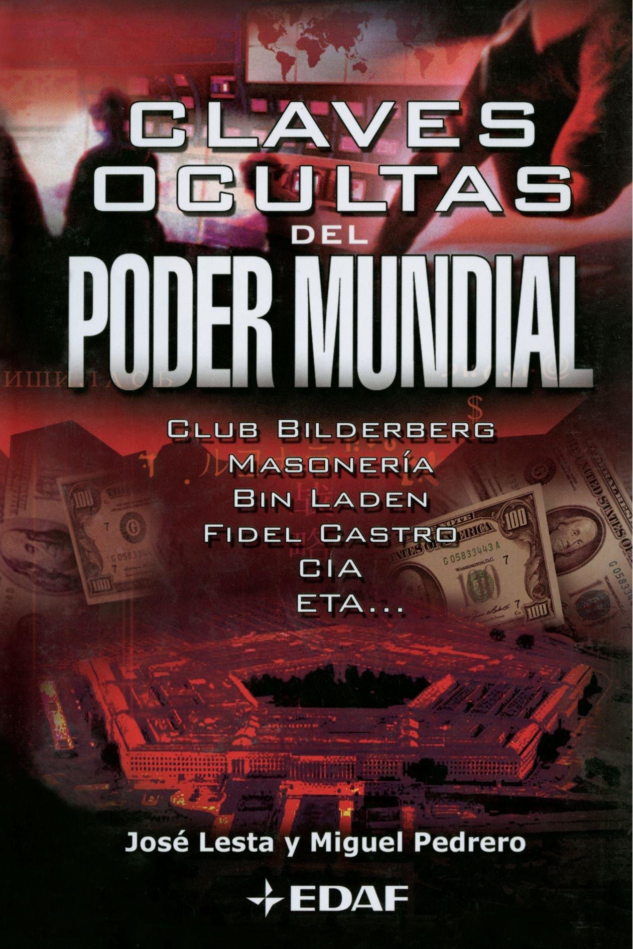 Claves Ocultas Del Poder Mundial Magico Y Heterodoxo: Amazon.es: Jose  Lesta, Miguel Pedrero: Libros