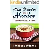 Clam Chowder and a Murder: A Rainey Daye Cozy Mystery, book 1