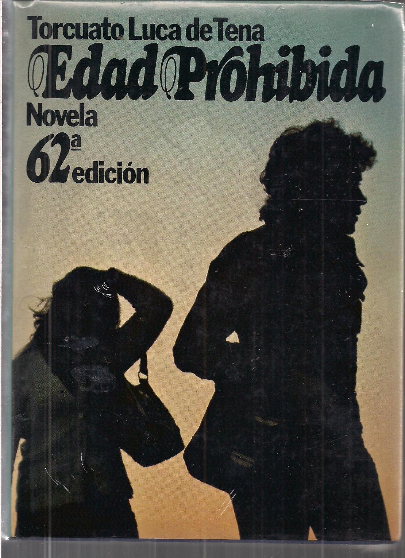 Edad Prohibida: Amazon.es: Torcuato Luca De Tena: Libros