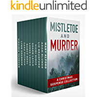 Mistletoe and Murder: A Christmas Suspense Collection book cover