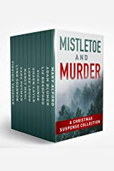 Mistletoe and Murder: A Christmas Suspense Collection Kindle Edition