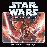 STAR WARS - Die Dunkle Seite der Macht - Teil 3: Das Schicksal der Noghri, Hörspiel