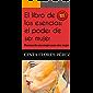 El libro de las esencias: el poder de ser mujer: Poemas de una mujer para otra mujer