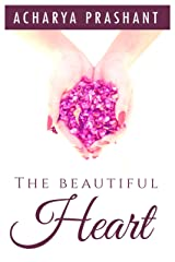 The Beautiful Heart Paperback