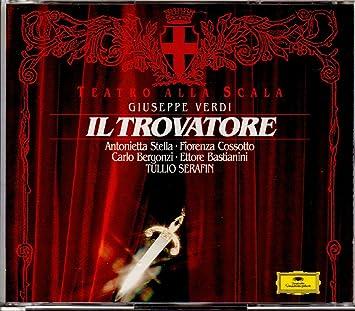 Der Troubadour (Ga) - Stella, Bergonzi, Serafin, Otsm, Giuseppe ...