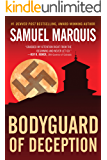 Bodyguard of Deception (World War Two Series Book 1)