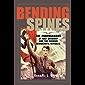 Bending Spines: The Propagandas of Nazi Germany and the German Democratic Republic (Rhetoric & Public Affairs)