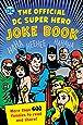 The Official DC Super Hero Joke Book (DC Super Heroes)