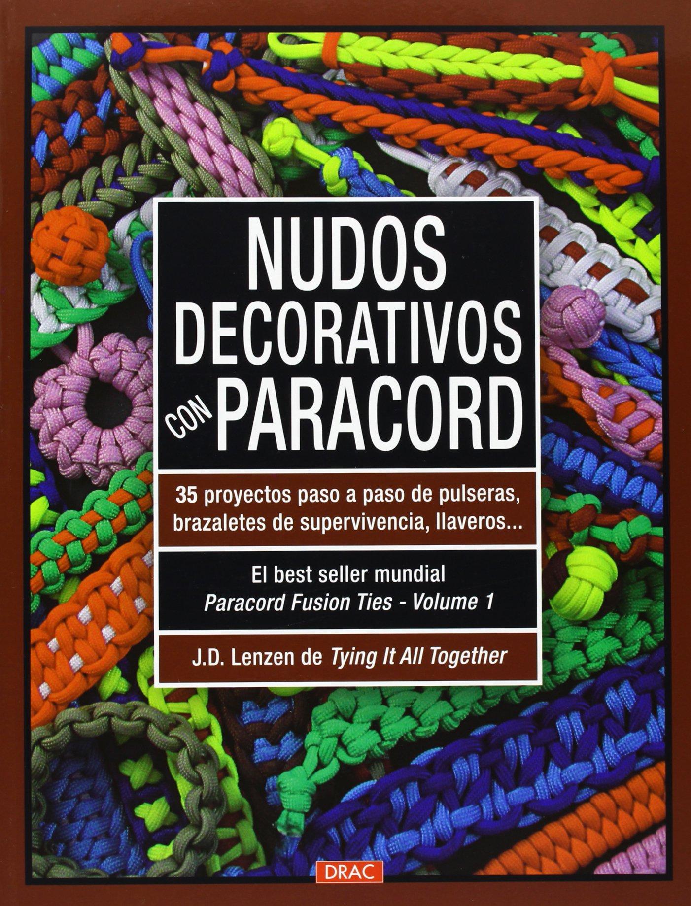 Nudos decorativos con paracord: 35 proyectos paso a paso de ...