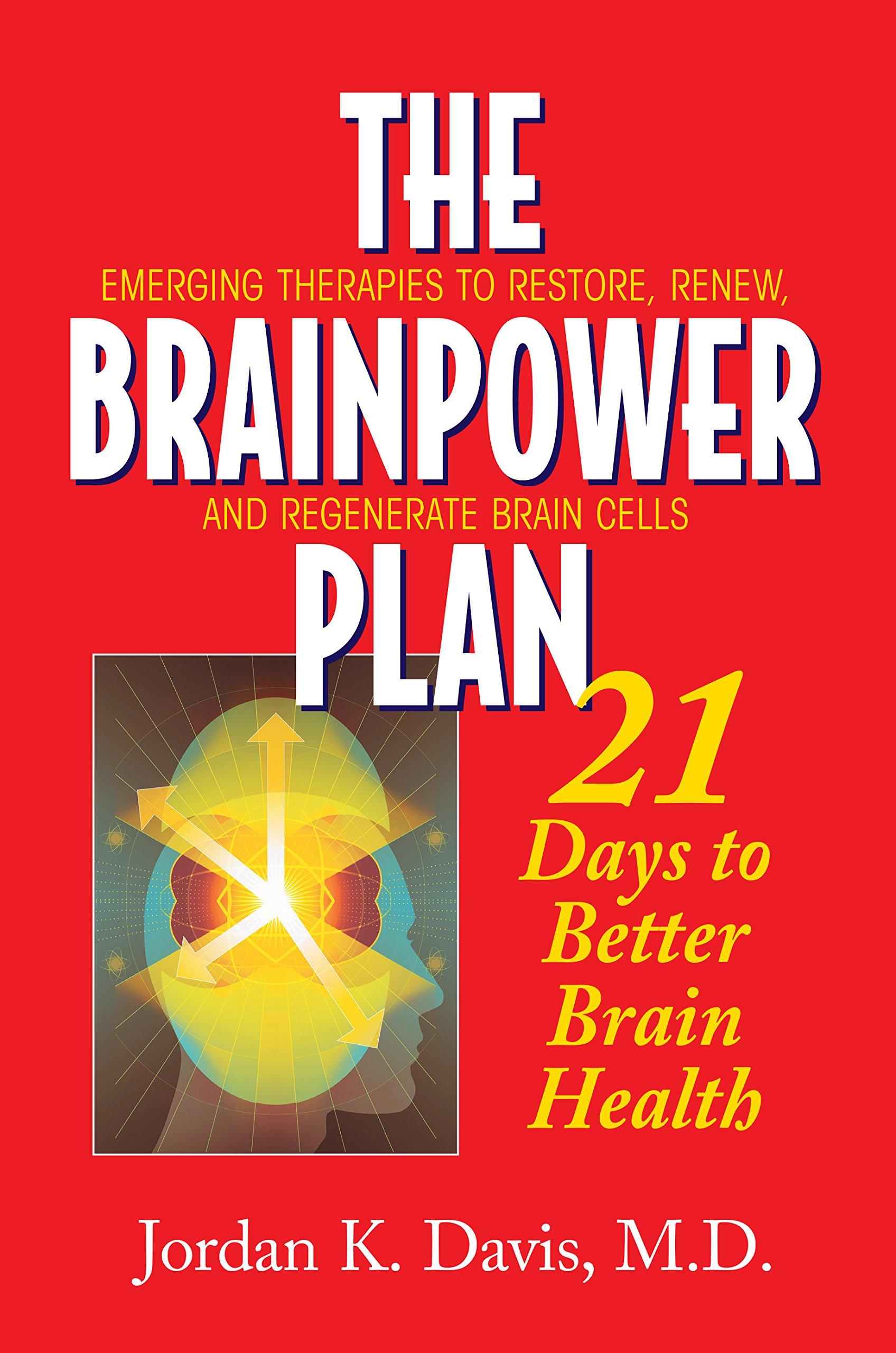 Download The Brainpower Plan: 21 Days to Better Brain Health PDF