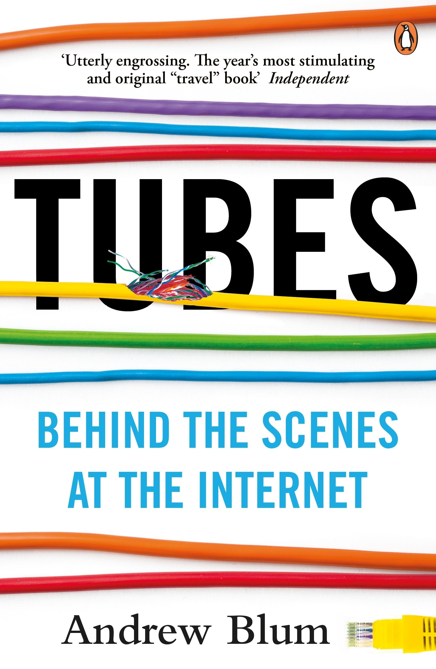 Tubes: Behind the Scenes at the Internet: Amazon.es: Andrew Blum: Libros en idiomas extranjeros