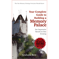 Your Complete Guide to Building a Memory Palace (English Edition)