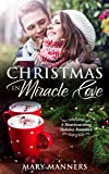 Christmas in Miracle Cove: A Heartwarming Holiday
